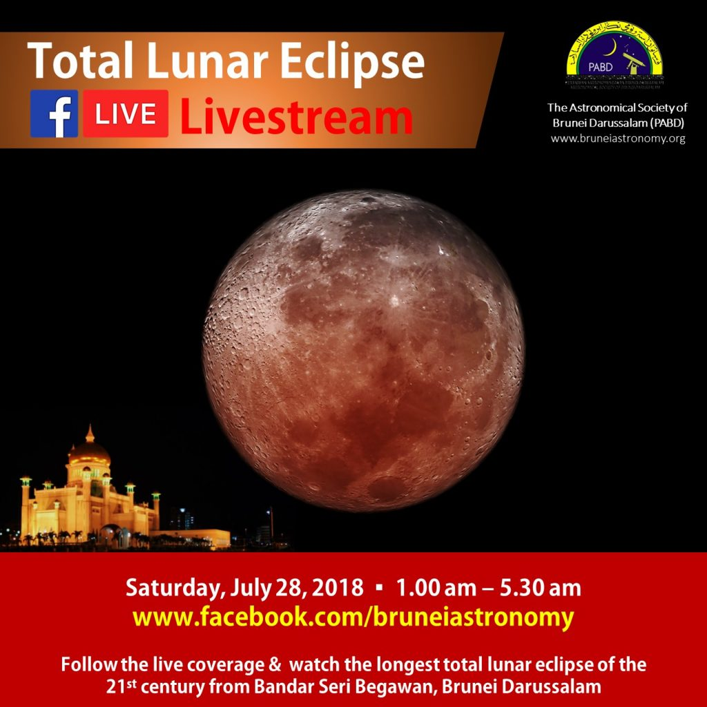 Follow the live coverage & watch the longest total lunar eclipse of the 21st century from Bandar Seri Begawan, Brunei Darussalam